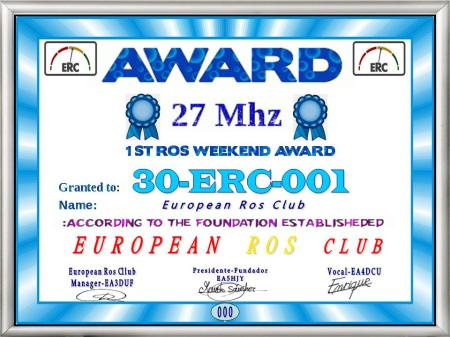 30ERC001, 1er ROS Weekend en 27 MHz