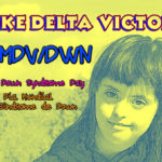 30MDV/DWN,Día Mundial del Síndrome de Down 2018