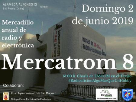 Mercatrom 8 se celebra en San Roque el día 2 de junio